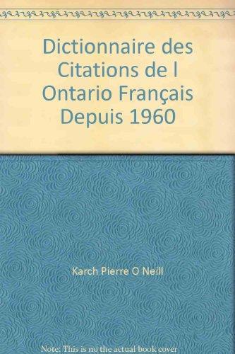 dictionnaire des citations de l ontario francais depuis 1960: n/a
