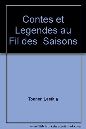 9782921493949: Contes et légendes au fil des saisons