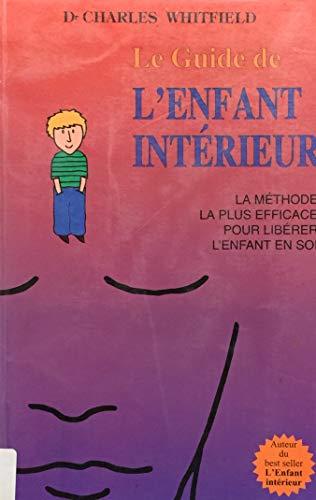 9782921556064: Le guide de l'enfant intérieur