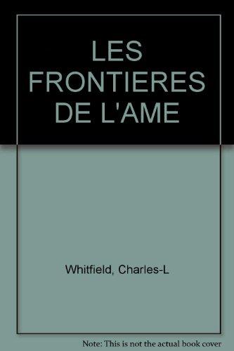 9782921556149: Frontieres de l'ame (les)