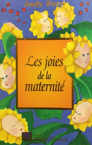 9782921556323: Joies de la maternite (les)