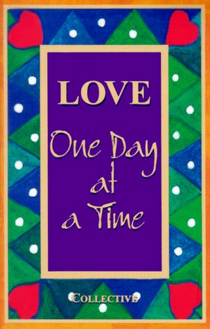 9782921556583: Love: One Day at a Time (One Day at a Time Series)