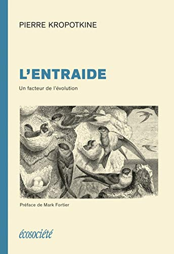 ENTRAIDE -L- UN FACTEUR DE L EVOLUTION: KROPOTKINE PIERRE