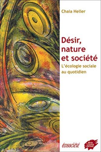 9782921561785: Désir, nature et société