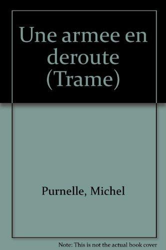 9782921569347: Une armée en déroute (Trame) (French Edition)