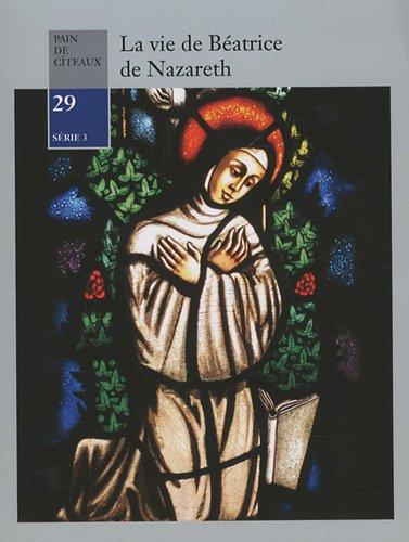 9782921592413: La vie de Béatrice de Nazareth
