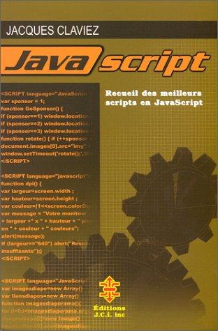 9782921599702: JavaScript. Recueils des meilleurs scripts en JavaScript