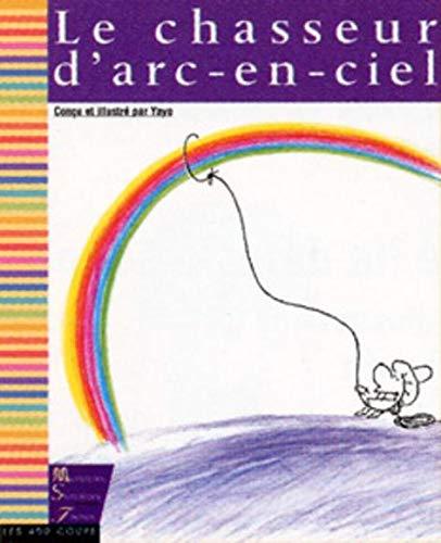 9782921620307: Chasseur d'arc-en-ciel