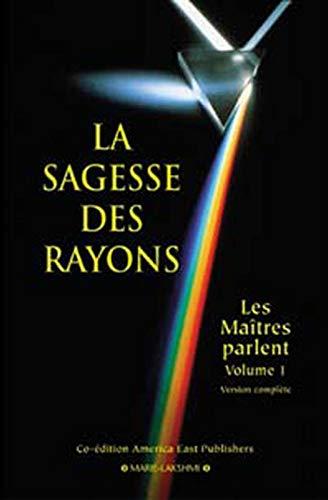 SAGESSE DES RAYONS -LA- 1: COLLECTIF