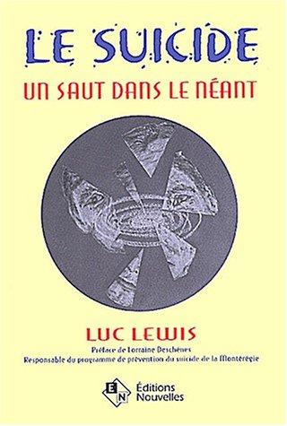Le suicide: Lewis, Luc