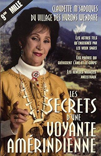 SECRETS.VOYANTE AMERINDIENNE: Claudette M'sadoques