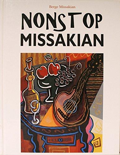 Nonstop Missakian: Berge Missakian