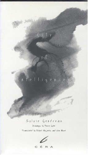 City of intelligences (English and French Edition): Sylvie Gendreau
