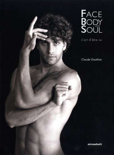 Face, Body and Soul: Gauthier, Claude