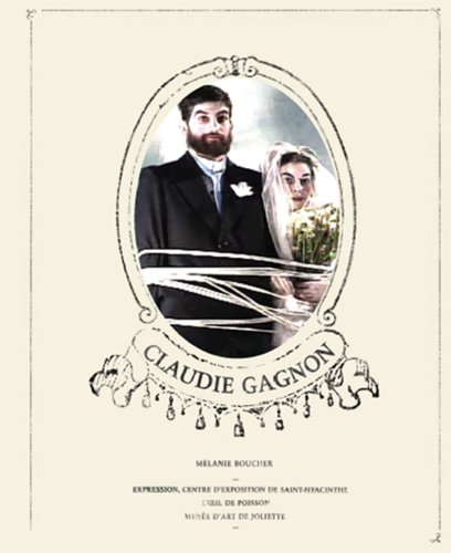 9782921801423: Claudie Gagnon (English and French Edition)