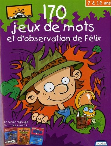 170 JEUX DE MOTS ET D OBSERVATION DE FEL: GAGNE NANCY 7 12 ANS