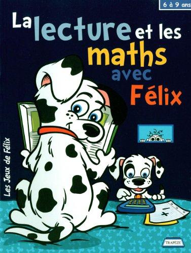 LECTURE ET LES MATHS AVEC FELIX 6 9 ANS: GAGNE NANCY