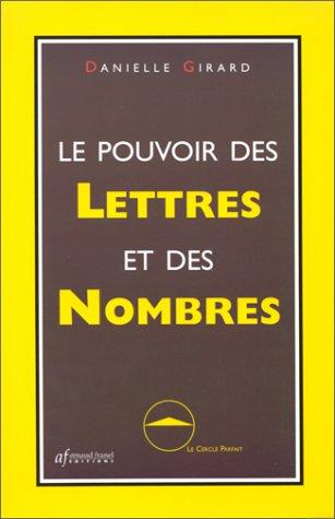 9782921843362: Le Pouvoir des lettres et des nombres