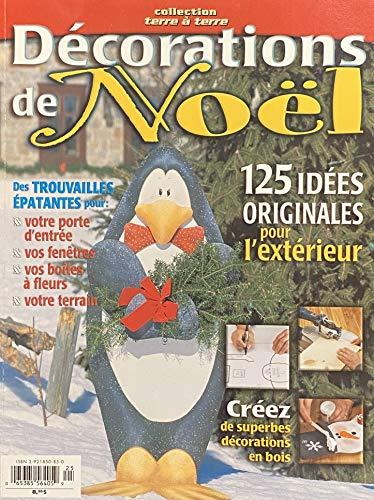 9782921850858: Décorations de Noël, 125 idées originales pour l'extérieur