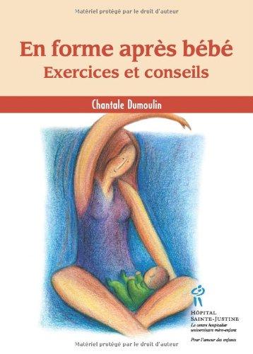 9782921858793: En forme après bébé: exercices conseils (French Edition)
