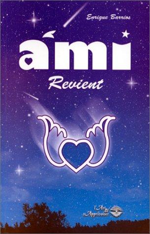 9782921892193: Ami revient