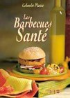 les barbecues sante: Colombe Plante