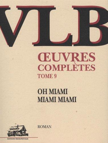 9782921898010: Oh Miami, Miami, Miami: t.9