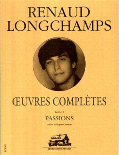 OEuvres completes (Poesie) (French Edition): Longchamps, Renaud