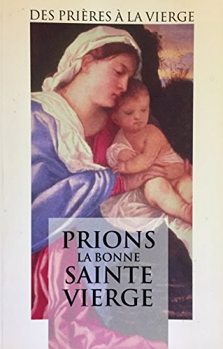 PRIONS LA BONNE SAINTE VIERGE: n/a