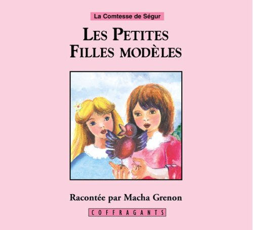 9782921997232: Les Petites Filles Modeles with Book (Coffragants) (French Edition)