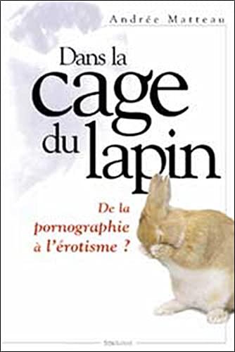dans la cage du lapin ; de: n/a