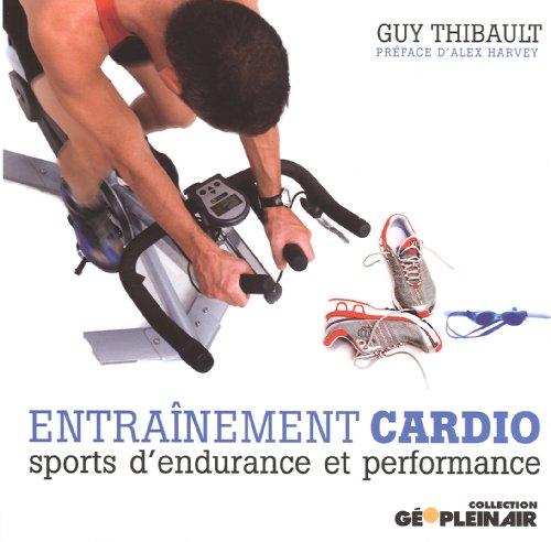 9782922072501: Entraînement cardio - sports: d'endurance et performance
