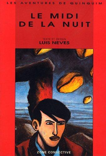 Midi de la nuit: Neves, Luis