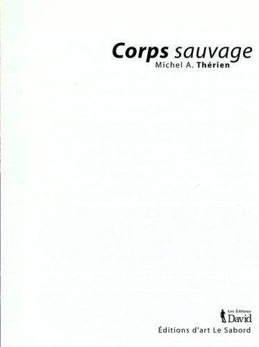 corps sauvage: n/a