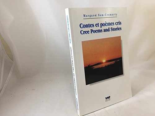 Contes et Poemes Cris (Cree Poems and: Sam-Cromarty, Margaret