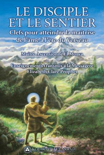 9782922136104: Le Disciple et le Sentier (French Edition)