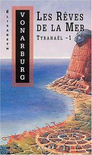 Tyranaël - 1 - Nº 3: Vonarburg, Elisabeth