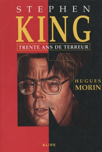 9782922145083: STEPHEN KING TRENTE ANS DE TERREUR