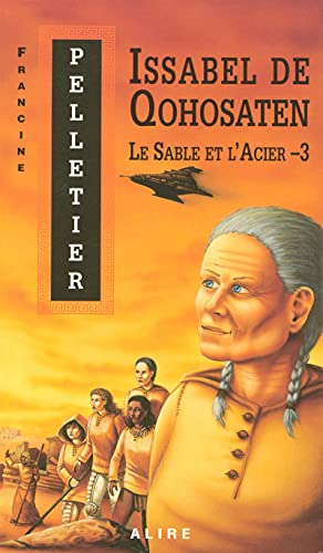 Le sable et l'acier - 3 - Nº 20: Pelletier, Francine
