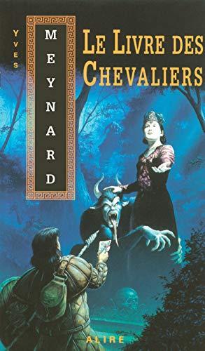 Le livre des chevaliers - Nº 29: Meynard, Yves