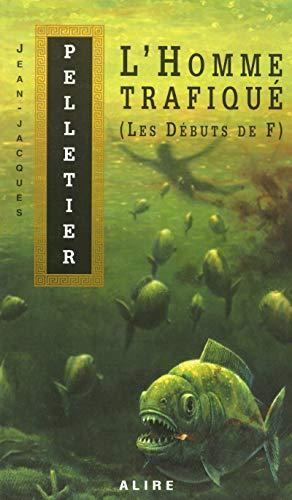 Les débuts de F - N° 31: Pelletier, Jean-Jacques