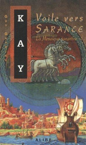 La mosaïque sarantine - 1 - N° 56: Kay, Guy Gavriel