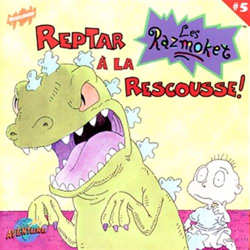 9782922148541: 005-Reptar A La Rescousse