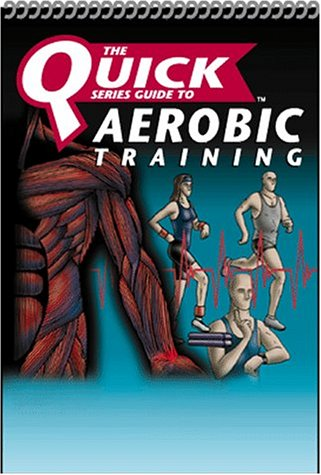 9782922164084: The NSCA Quick Series Guide to Aerobic Training