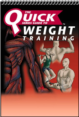 9782922164091: Quick Basic Weight Training (Quick Series Guide)