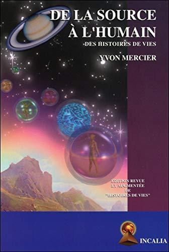 9782922167108: De la source a l'humain (livre + CD)