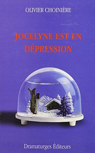 Jocelyne est en dépression: Choinière, Olivier