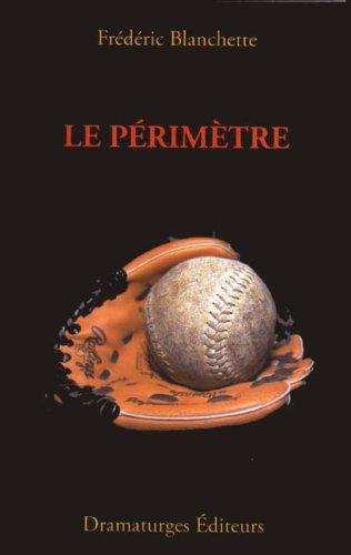 Périmètre (Le): Blanchette, Fr�d�ric