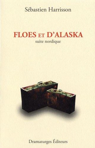 Floes et d'Alaska: Harrisson, Sébastien