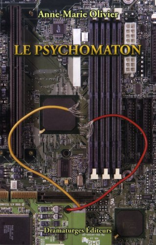 Psychomaton (Le): Olivier, Anne-Marie